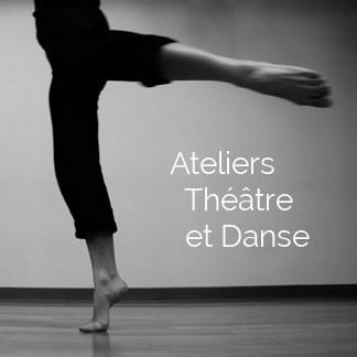 Ateliers Théâtre et Danse