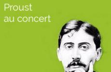 Proust au concert – Lecture en Tête – 09/02/2018